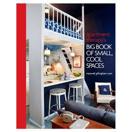 Apartment Therapy's Big Book of Small, Cool Places