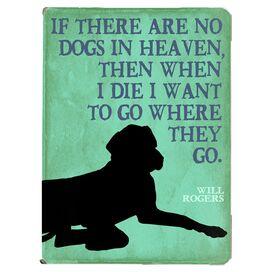 No Dogs in Heaven Wall Decor