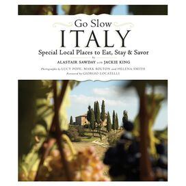 Go Slow Italy by Alastair Sawday
