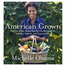 American Grown, Michelle Obama
