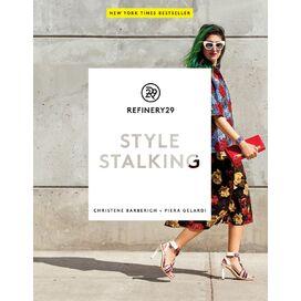 REFINERY29 Style Stalking, Christene Barberich & Piera Gelardi