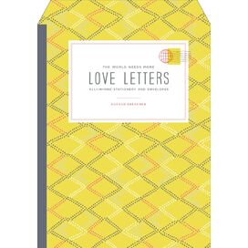 The World Needs More Love Letters Stationery, Hannah Brencher