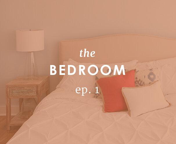 Episode 1: The Bedroom