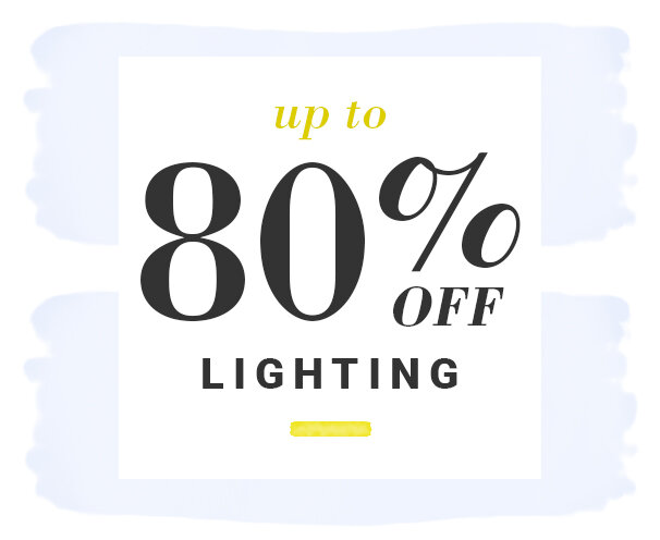 Lighting Up to 80% Off